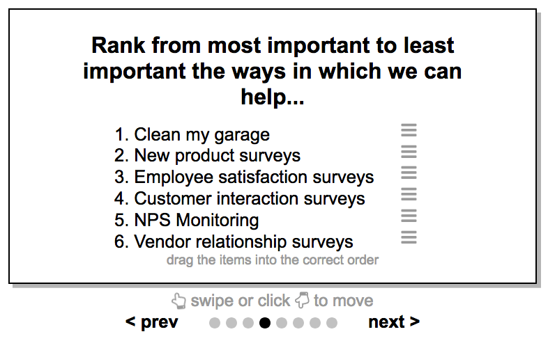 An example of a ranking question. This is for ranking order of preference for a list of items.