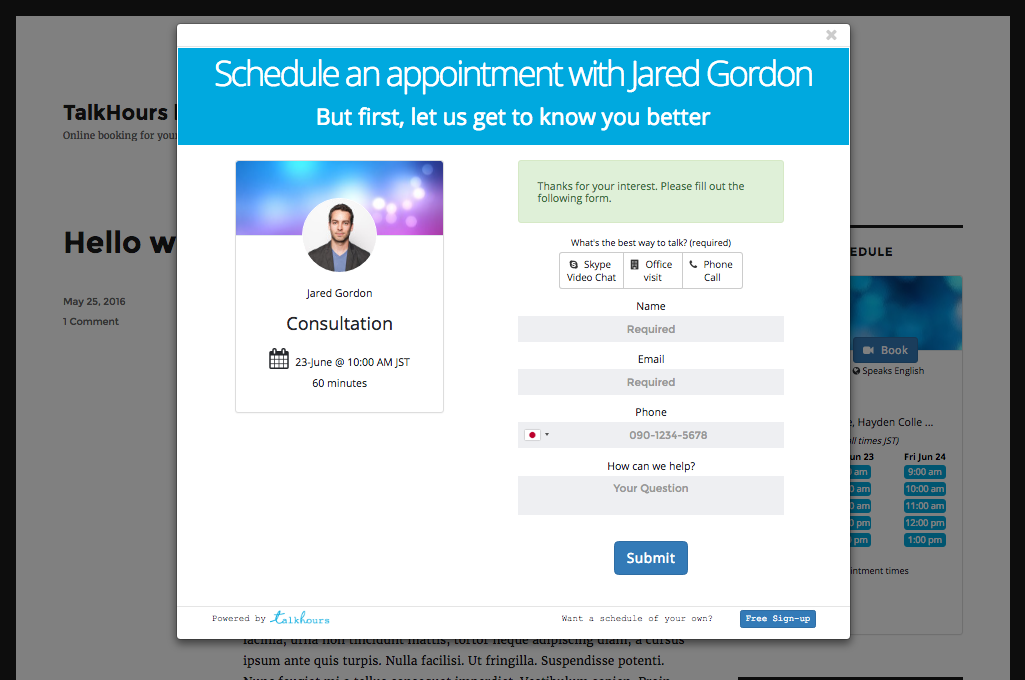 Clients simply pick a time and enter in their contact information