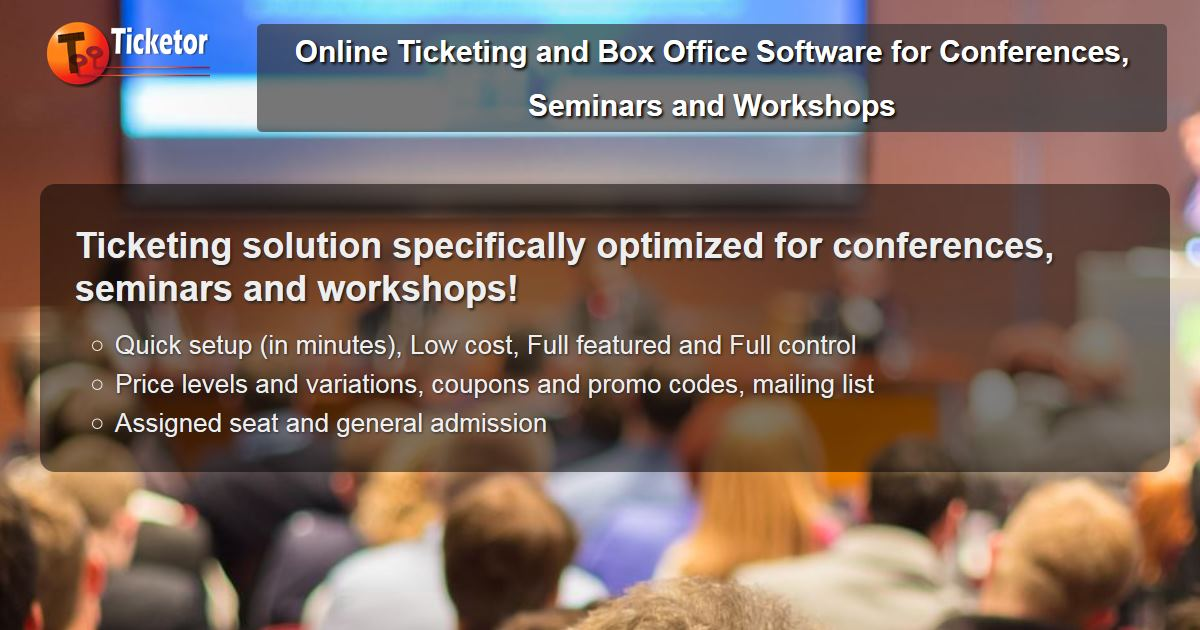 <p>Ticketing software for Conferences, Seminars, Workshops and political, professional or religious-events</p>