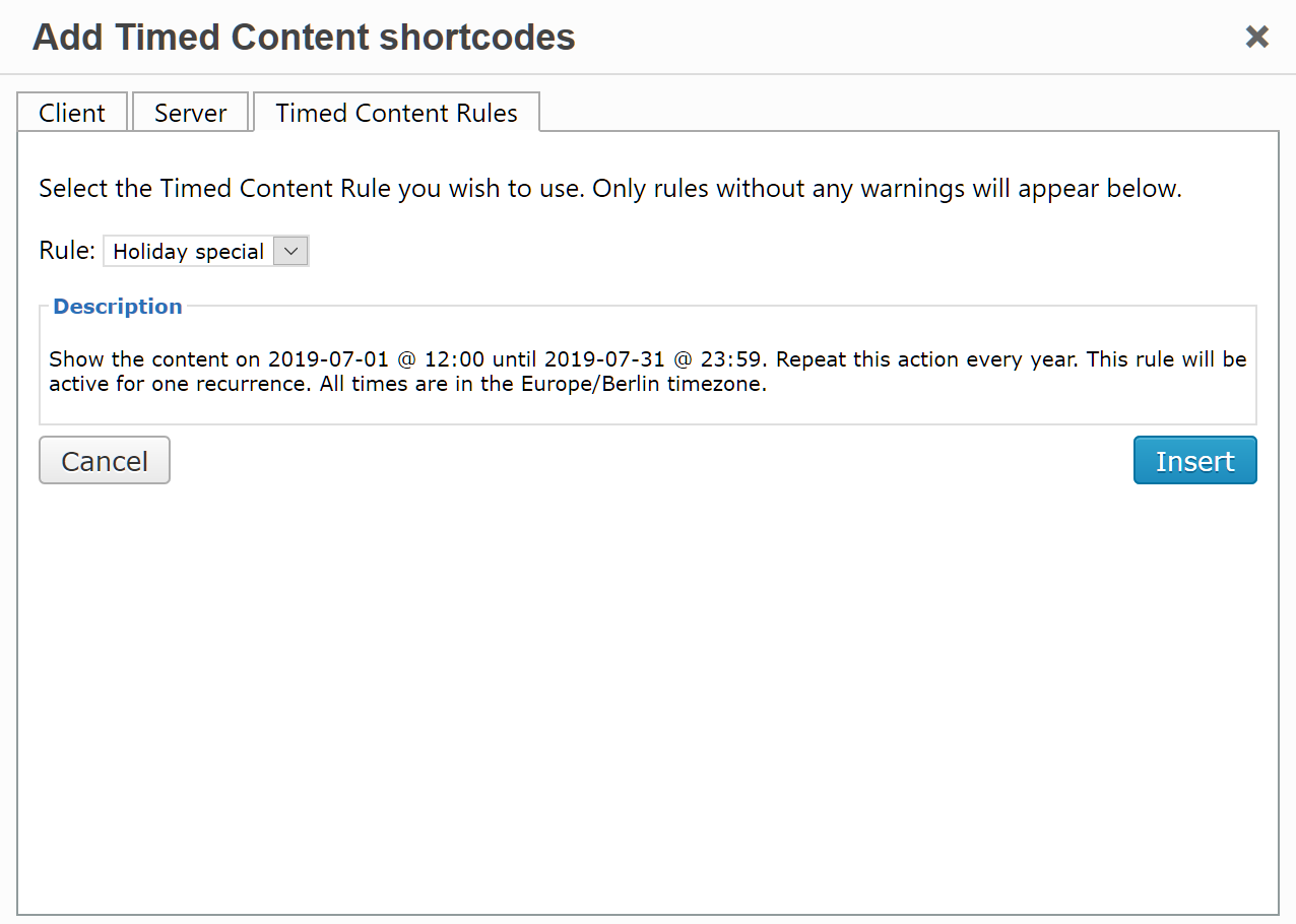 """The """"Add Timed Content shortcode"""" dialog showing the Timed Content Rules tab."""