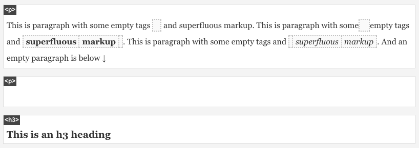 With tinyWYM installed: empty tags and superfluous markup revealed.