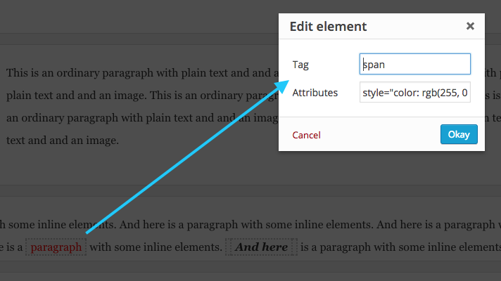 Edit any element: Alt+Click any element then edit its tag and attributes.