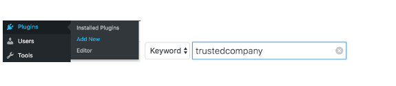 "<p>Click Plugins | Add New | Search ""trustedcompany"" (without quotes):</p>"