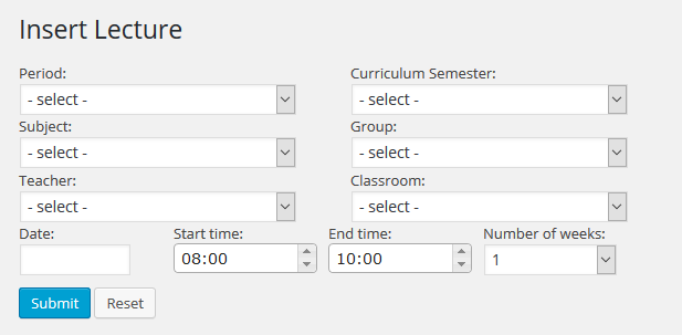 Lecture management form. You can create multiple entries for successive weeks with a single insert, by defining the <code>number of weeks</code> value (for example, if you want to schedule Algebra for the next 13 weeks).