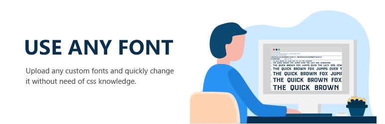 Use Any Font | Custom Font Uploader
