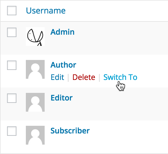 <p>The <em>Switch To</em> link on the Users screen<br /></p>