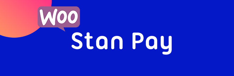 Stan Payment Gateway for WooCommerce