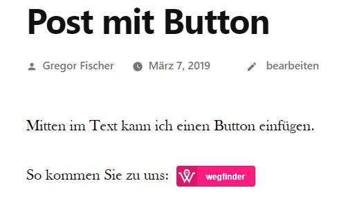 Eingebundener Button in Beitrag oder auf Seite