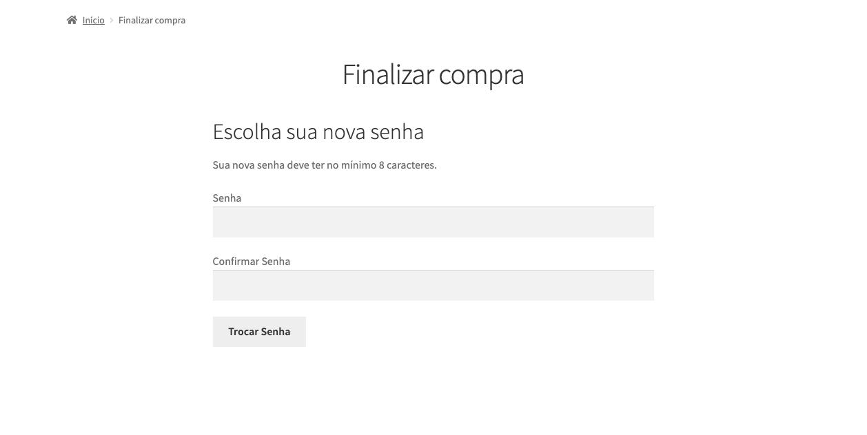 Link é redirecionado ao site com os campos para digitar a nova senha com mínimo de 8 caracteres.