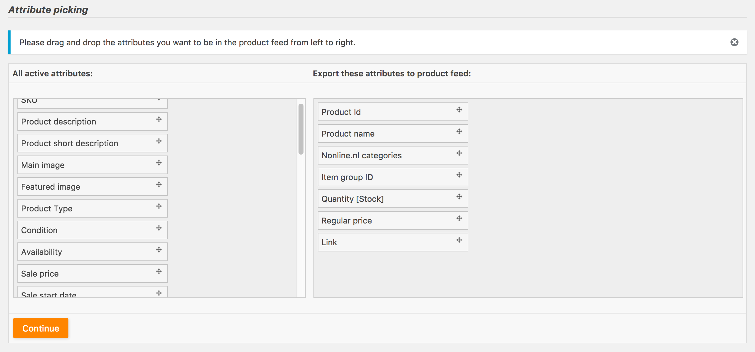 Drag and drop the attributes that you want to put in the product feed