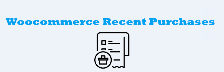 Woocommerce – Recent Purchases