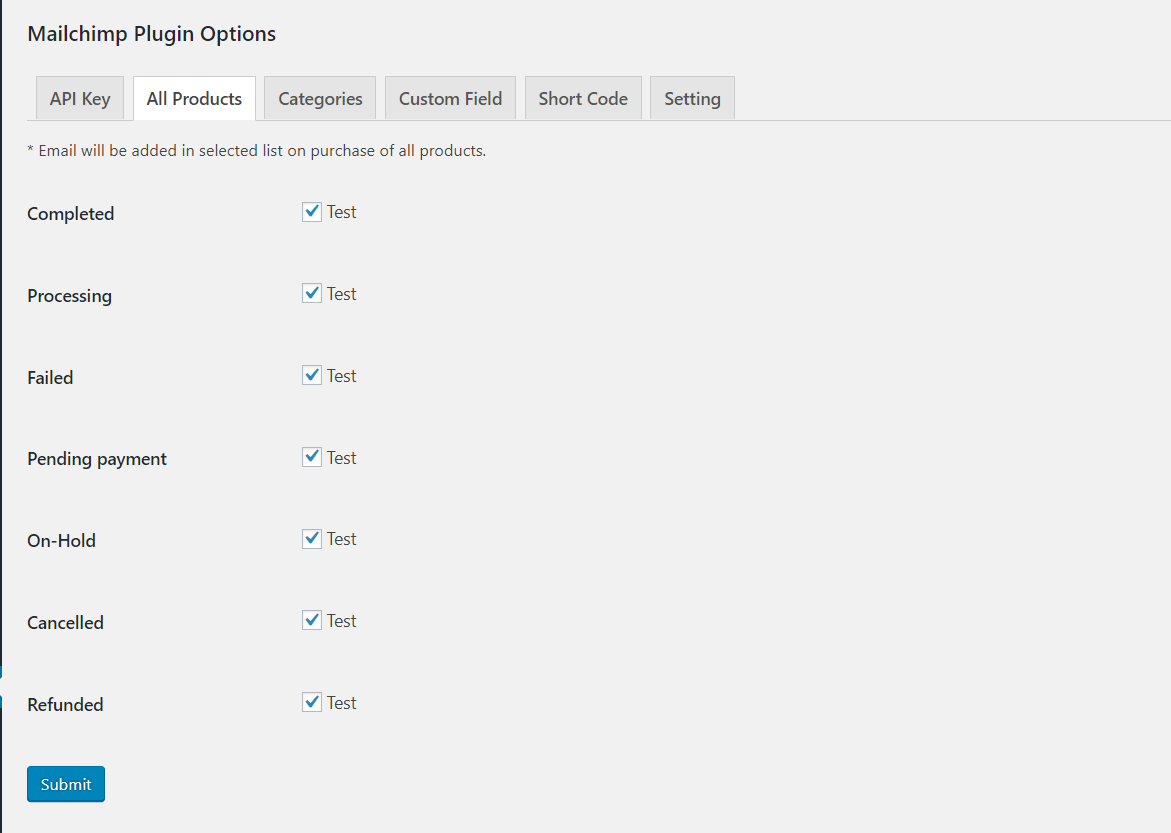 All Products. Here you can select mailchimp list for add subscriber.