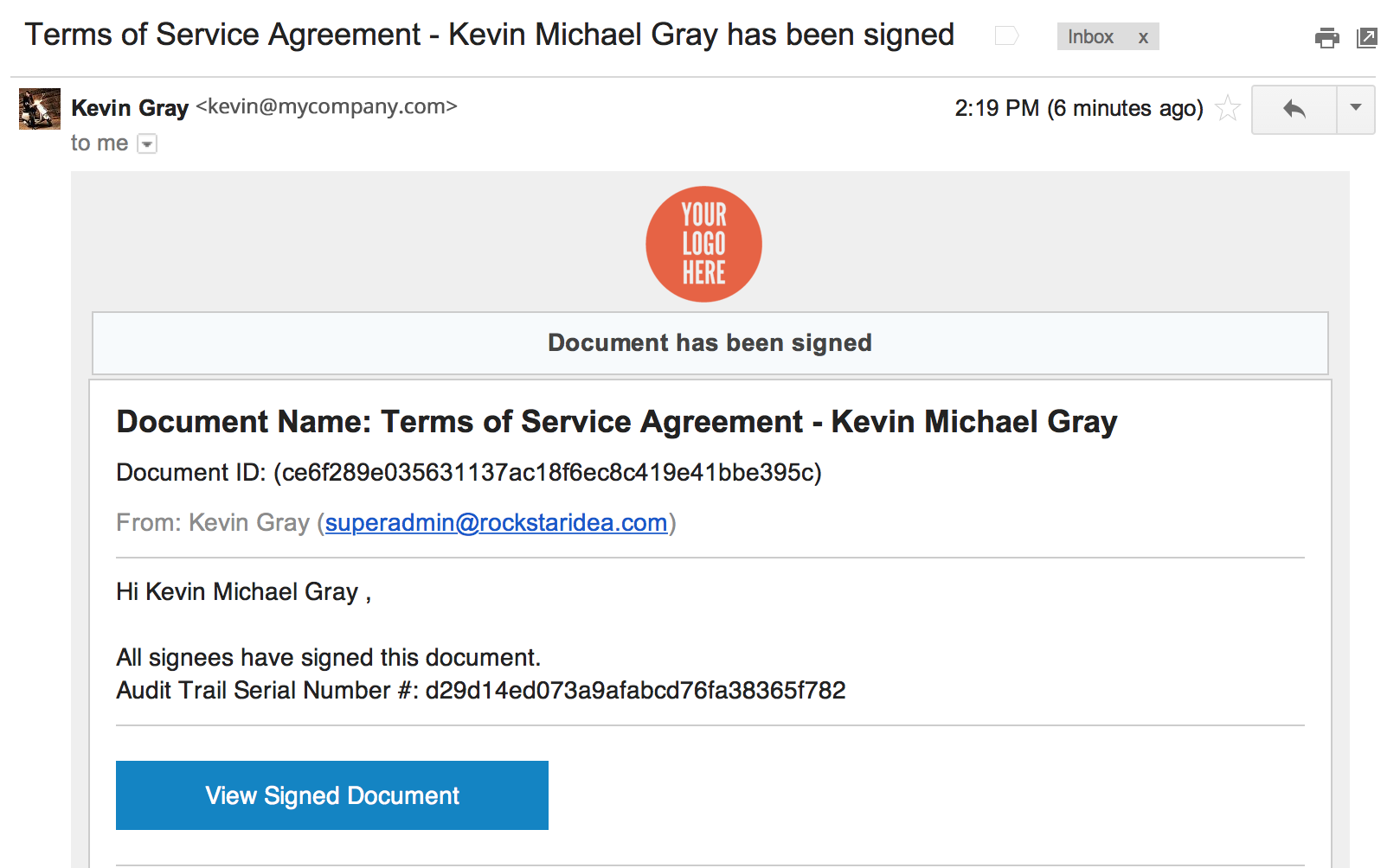 <strong>View Signed Document Email:</strong> Your customers will receive an email notification with a link to the document (and a PDF of the document if you choose this option).