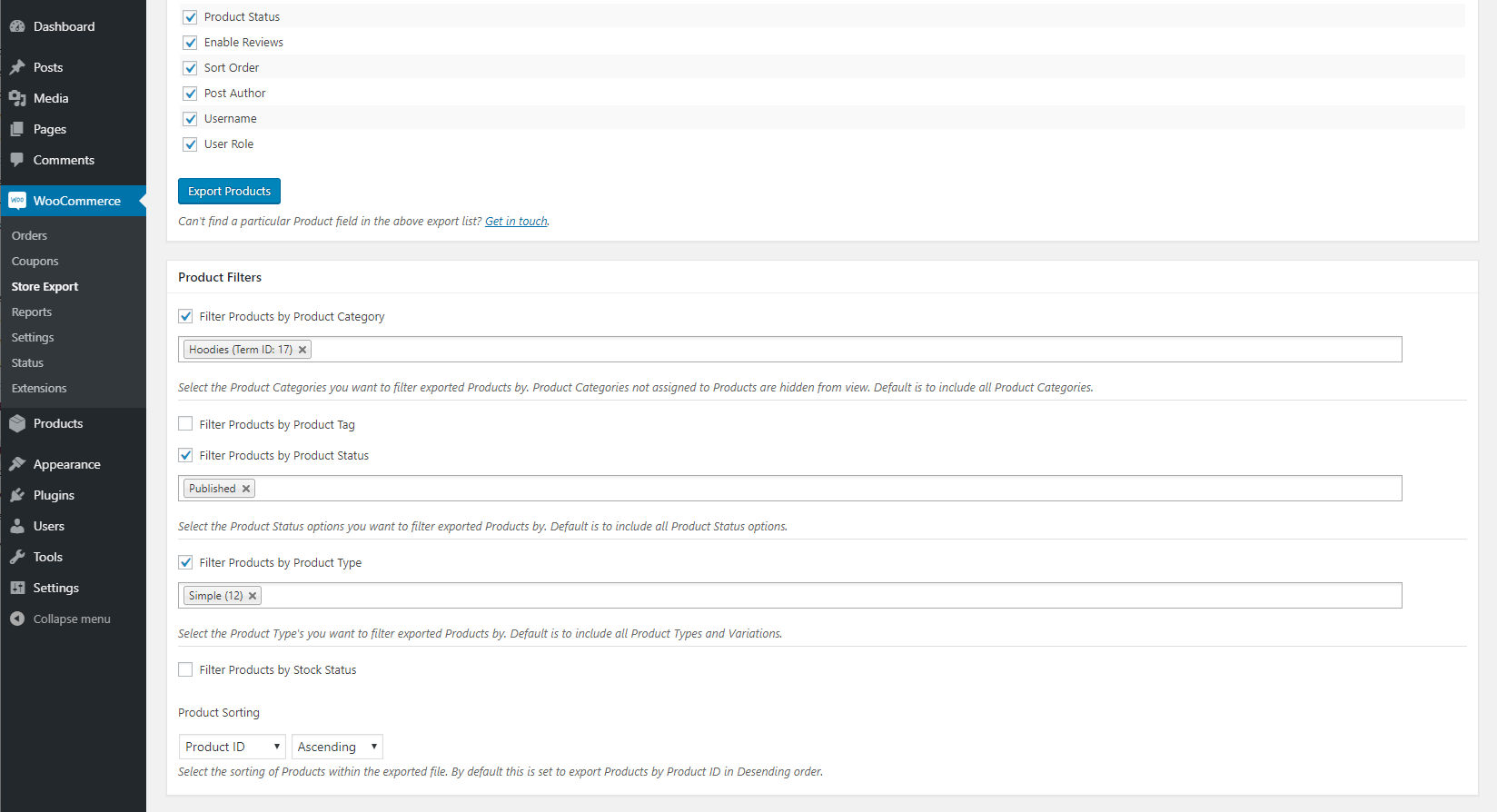 Each dataset (e.g. Products, Orders, etc.) include filter options to filter by date, status, type, customer and more.