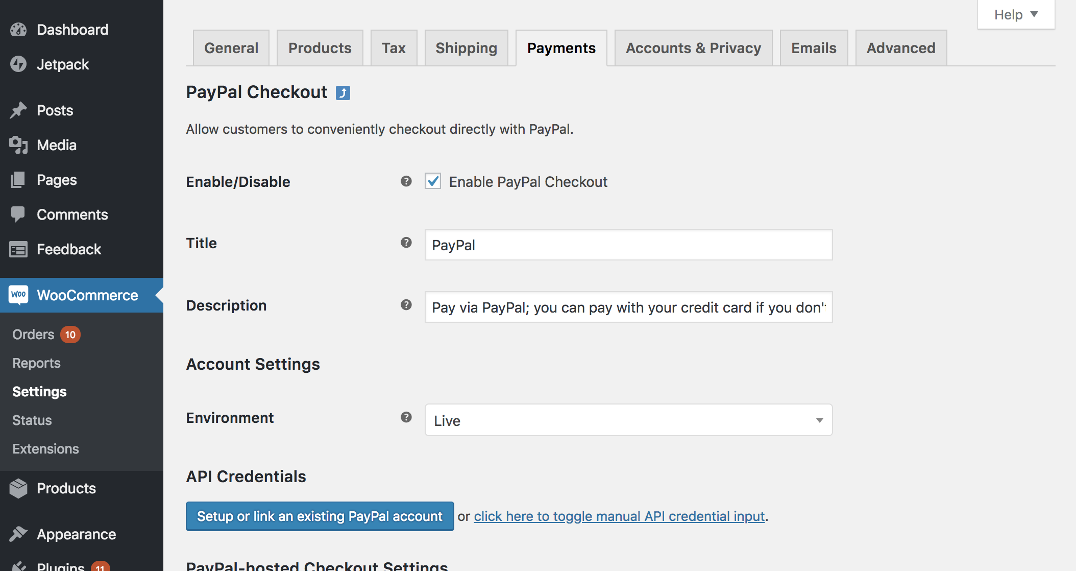 "Click the ""Setup or link an existing PayPal account"" button. If you want to test before going live, you can switch the Environment, above the button, to Sandbox."