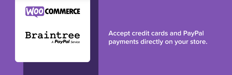 Braintree for WooCommerce Payment Gateway