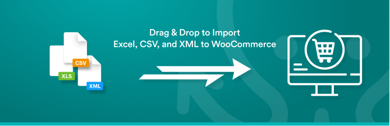 Import Products from any XML or CSV to WooCommerce – Plugin