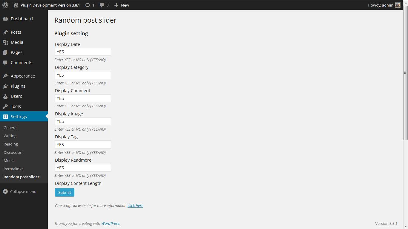 <p>Admin Screen http://www.gopiplus.com/work/2011/05/28/wordpress-plugin-random-post-slider/</p>