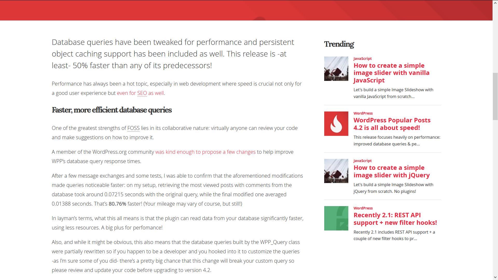 The WordPress Popular Posts Widget on theme's sidebar.
