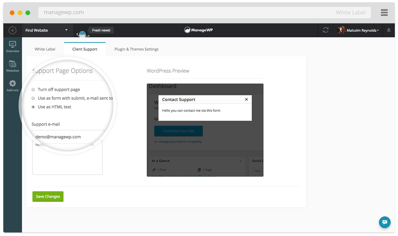 Aside from being able to white label the ManageWP Worker plugin, you can also add a support form on the client's website
