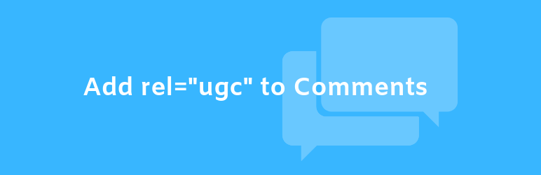 WP Add Rel UGC to Comments