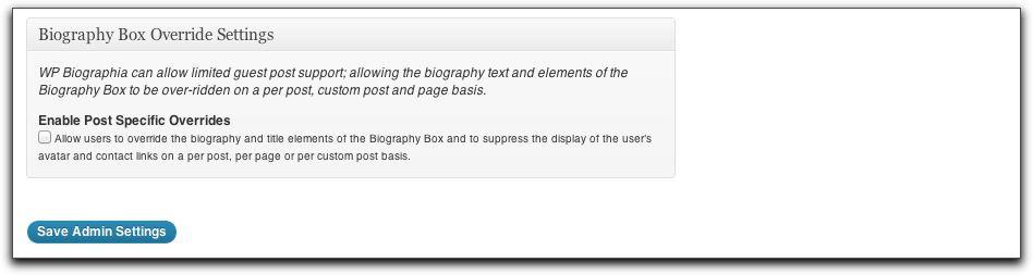 Settings and Options: Admin Tab - Biography Box Override Settings