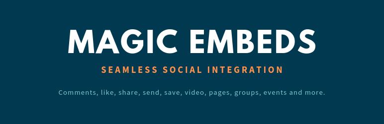 Magic Embeds – WordPress plugin | WordPress org
