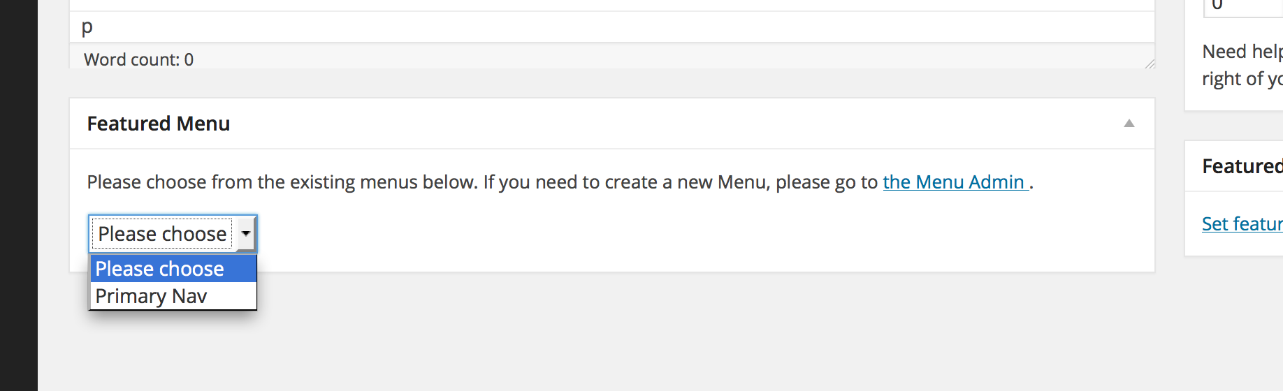 <p>The Featured Menus meta box when you <em>do</em> have Menus created in WordPress.</p>