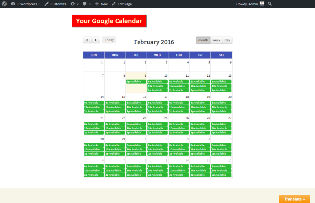Copy Shortcode in POST or PAGE and your calendar display correctly.