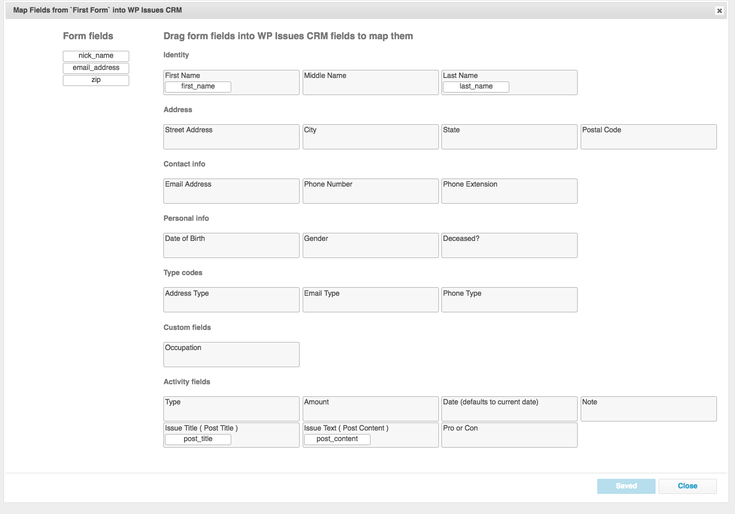 Mapping form fields into the WP Issues CRM database is easy with the clean graphical map interface.