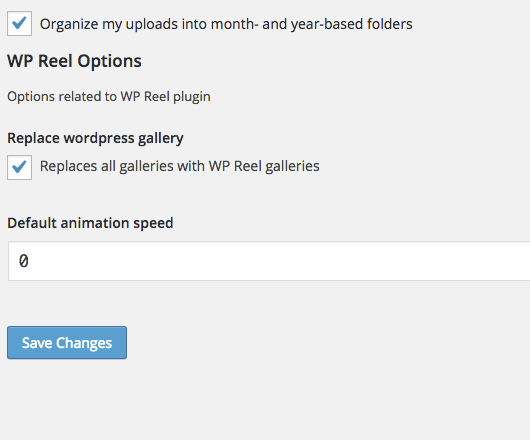 Options for WP Reel (found in Media options). You can choose to replace all wordpress media galleries on site and set default speed (0 means no animation without user interaction)