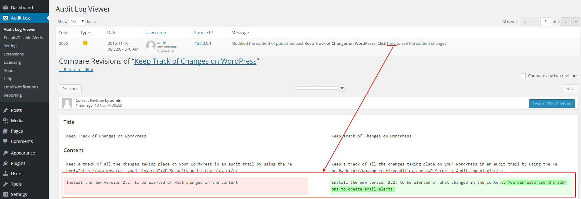 """WP Security Audit Log is integrated with the built-in revision system of WordPress, thus allowing you to see what content changes users make on your WordPress posts, pages and custom post types. For more information read <a href=""""https://www.wpsecurityauditlog.com/support-documentation/how-keep-record-of-content-changes/?utm_source=wordpress.org&utm_medium=referral&utm_campaign=WSAL&utm_content=plugin+repos+description"""">Keep Record of All WordPress Content Changes</a>"""