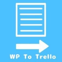 Wp To Trello Wordpress プラグイン Wordpress Org 日本語