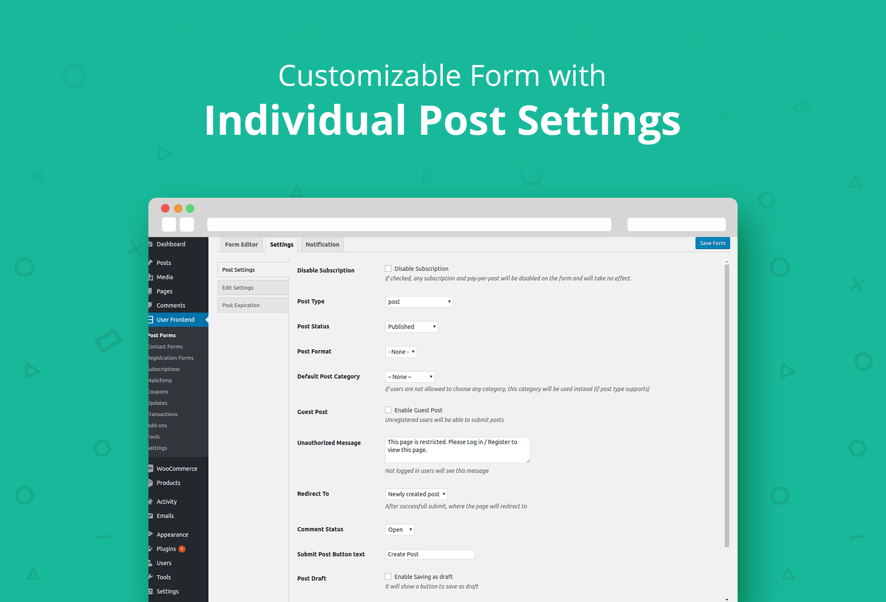 En customer account createpost/downloader -  Customizable Form With Individual Post Settings