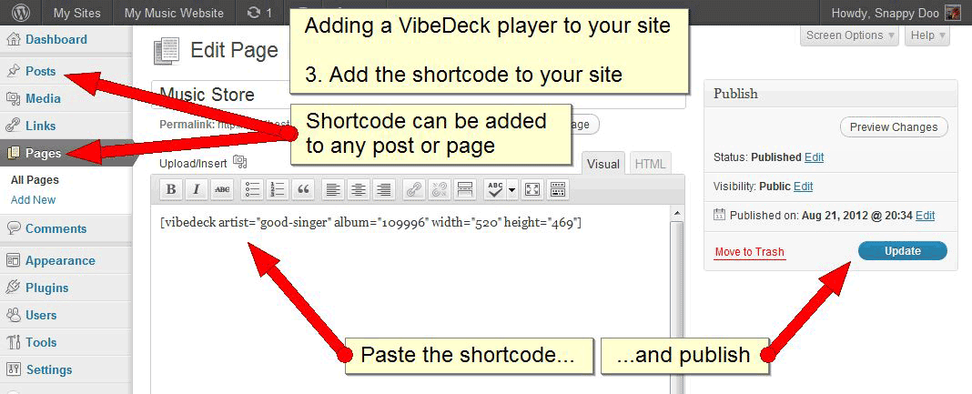 Add the shortcode to any post or page.