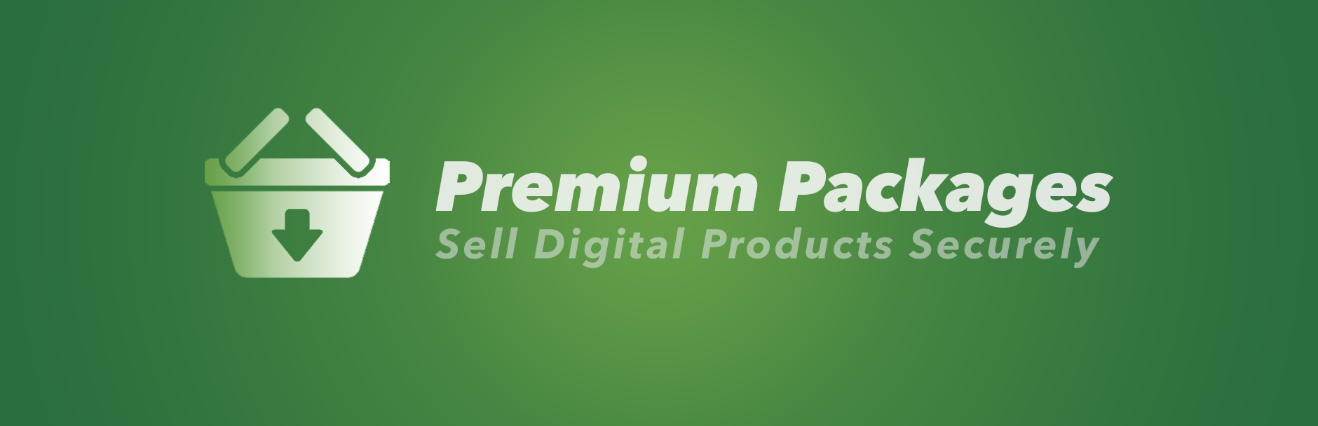 Premium Packages – Sell Digital Products Securely