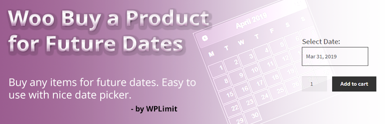 WPLimit Woo Buy a Product for Future Dates