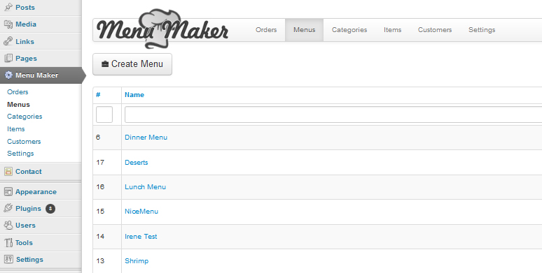You can add menus by clicking on Menu -> Create New Menu button. All menus will appear in the list.