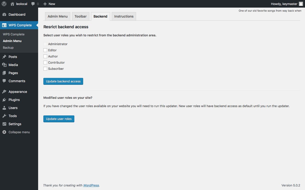 Select user roles to restrict from the backend / admin area completely