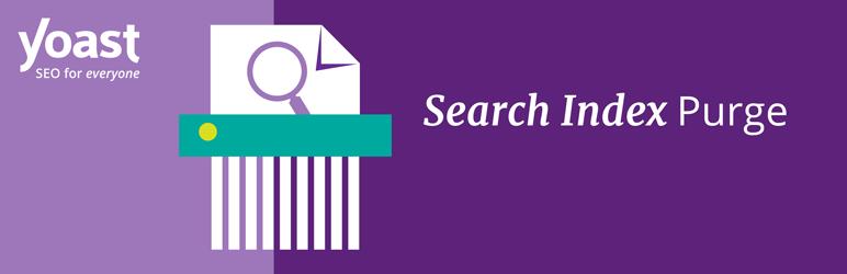 Yoast SEO: Search Index Purge – WordPress plugin | WordPress org