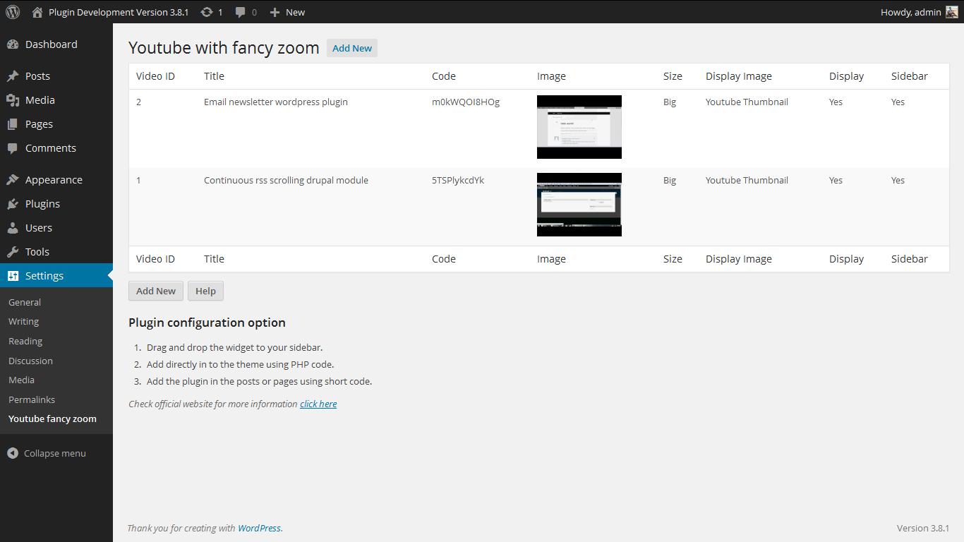 <p>Admin Screen. http://www.gopiplus.com/work/2010/07/18/youtube-with-fancy-zoom/</p>
